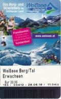 Österreich Uttendorf Weißsee Berg / Tal Eintrittskarte 2016 Weißsee Gletscherwelt - Eintrittskarten
