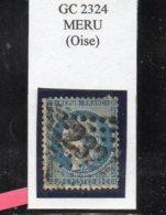 Oise - N° 60A (clair) Obl GC 2324 Méru - 1871-1875 Cérès