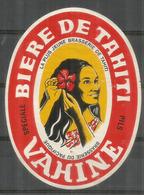 TAHITI. VAHINÉ. BIÈRE DE TAHITI (bottle Label)   The Last One Available - Alcolici