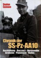 Chronik Der SS-Pz-AA 10 - Ausbildung, Buczacz, Normandie, Arnheim, Pommern, Halbe - Deutsch