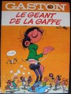 BD GASTON - 10 - Le Géant De La Gaffe - Rééd. 1984 - Gaston