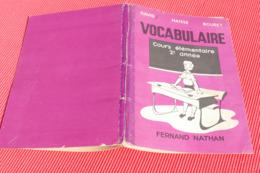 VOCABULAIRE COURS ELEMENTAIRE 2ème ANNEE *** ANNEE 1953 *** BHR 030X - 6-12 Jaar