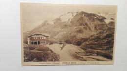 1934 - Ponte Di Legno - Passo Del Gavia - Rifugio Arnaldo Berni - Italy
