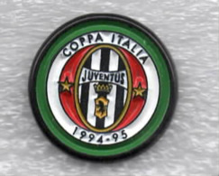 Juventus Torino Calcio Juve COPPA ITALIA 1994-1995 Ufficiale Giemme Torino Soccer Pins Spilla Italy Toro Granata - Calcio