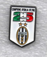 Juentus Torino Calcio 25° Scudetto Campione D'italia Ufficiale Giemme Torino Soccer Pins Spilla Italy Toro Granata - Calcio