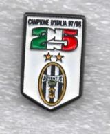 Juventus Torino Calcio Juve 25° Scudetto Campione D'italia Ufficiale Giemme Torino Soccer Pins Spilla Italy Toro Granata - Calcio