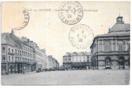 Cpa...St-Omer...grand Place Et Rue De Dunkerque...1928... - Saint Omer