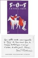 """Carte Postale """"SECOURS CATHOLIQUE"""" Illustrée Par Henri FAVRE Avec Texte Au Dos De Monseigneur Jean RODHAIN - Christianity"""
