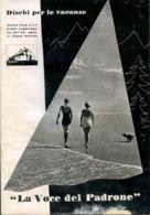 PUB 456 - DISCHI PER LE VACANZE - LA VOCE DEL PADRONE -LISTINO LUGLIO-AGOSTO 1937 - 32 Pag. - Advertising