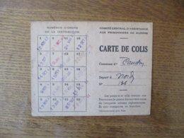 CARTE DE COLIS COMITE CENTRAL D'ASSISTANCE AUX PRISONNIERS DE GUERRE CAUDRY LE MAIRE FIEVET LE PRISONNIER CARDON RAOUL - Historische Dokumente