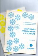 Graphismes Préparatoires à L'Ecriture  2 Cahiers - Boeken, Tijdschriften, Stripverhalen