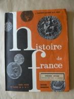 HISTOIRE  De FRANCE, 1960, Cours Moyen Et Classes De 8e & 7e, J. Gautrot-Lacourt Et E. Gozé, éditions Bourrelier, TB. - 6-12 Jaar
