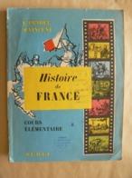 HISTOIRE  De FRANCE, 1962, Cours élémentaire, E Pradel & M. Vincent, SUDEL, SPECIMEN, TB. - 6-12 Jaar