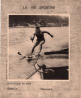Vieux Papiers >  Protège-cahiers Illustrés > Sports La Vie Sportive Ski Nautique En Seine Et Rowing - Sport