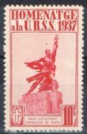 Sello Viñeta HOMENATGE A La URSS 1937, 10 Cts Guerra Civil. Grup Escultoric Paris * - Republikanische Ausgaben