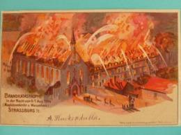 STRASBOURG INCENDIE DE 1904 - Strasbourg