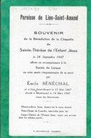 (Lieu-Saint-Amand 12-05-1867 - 14-03-1947 Montrécourt) (59) Emile Sénéchal 2scans 28-09-1947 12,3 X 7,3 Cm - Images Religieuses
