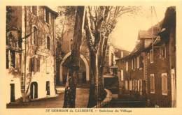 48 , ST GERMAIN DE CALBERTE , Interieur Du Village , * 432 35 - France