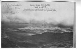 GUERRE NAVALE 1914-15-1916 LE LORRAINE - Guerre