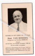 HENRI VAN BENEDEN ° KORTENBERG 1912 + 1962 / CAROLINE DEBROEY / POLITIEK GEVANGENE 1940 - 45 - Images Religieuses