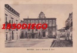 MATERA - LICEO E GINNASIO E. DUNI  F/GRANDE VIAGGIATA 1953? ANIMATA - Matera