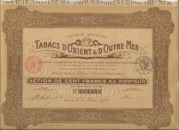 ACTION DE 100 FRS - TABACS D'ORIENT ET D'OUTRE - MER- ANNEE 1928 - Acciones & Títulos