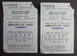 2  Anciens Tickets De 1931 CHAMONIX MONT-BLANC - BRIANCON Route Des Alpes - Cachet SHAAF Bureau De Chamonix - Bus