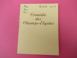 """Programme/Comédie Des Champs Elysées/""""Le Survivant""""/Jean François Noël/ Raymond Rouleau/Reggiani/Bussiéres/1943  PROG239 - Programme"""