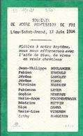Lieu-Saint-Amand (59) Boulanger Ernould Langlet Bauduin Léger Méresse Fourmentraux Ruffin 2scans17-06-1984 12,3 X 7,0 Cm - Images Religieuses