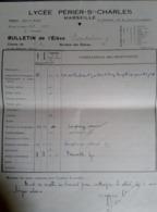 Bulletin Scolaire Lycée Perier St Charles 1937 1938 Second Trimestre 6a Espitalier Marseille - Diplômes & Bulletins Scolaires