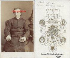 Canada-Famille COLIN--en 1871 CDV Abbé  L.COLIN Fils De François Et Marthe GUITTON à Montréal-photo W. Notman - Photos