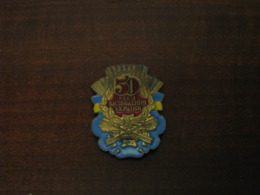 Ukraine  Badge Sign 50 Years Of Liberation Of Ukraine - Badges & Ribbons