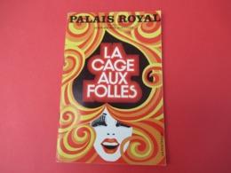 """Programme/Théâtre Palais Royal/ """" La Cage Aux Folles""""/Rouzière/Jean POIRET/ Michel SERRAULT/1973  PROG242 - Programas"""
