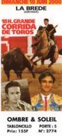 TICKET GRANDE CORRIDA DE TORROS LA BREDE Gironde 2000 - Biglietti D'ingresso