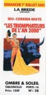TICKET  CORRIDA   LA BREDE Gironde 2001 - Tickets D'entrée