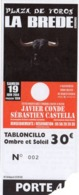 TICKET  CORRIDA   LA BREDE Gironde 2004 - Tickets D'entrée