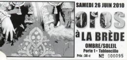 TICKET  CORRIDA   LA BREDE Gironde 2010 - Tickets - Vouchers