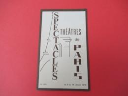 Dépliant à 4 Volets /Programme/Spectacles De Théatre De Paris/ Semaine Du 8 Au 14 Janvier 1975     PROG243 - Programas