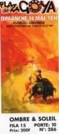 TICKET  CORRIDA PLAZA DE GOYA FLOIRAC - GIRONDE XIIIème TROPHEE 2000? - Biglietti D'ingresso