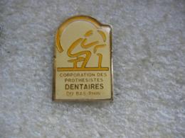 Pin's De La Corporation Des Protesistes Dentaire Du Bas-Rhin (Dépt 67) - Pin