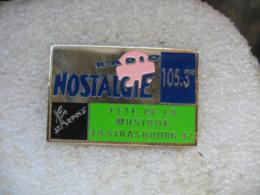 Pin's De La Fete De La Musique à STRASBOURG En 1992 Avec Radio Nostalgie 105.3Mhz - Musique