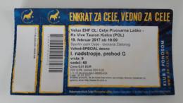 Handball Ticket Celje Pivovarna Lasko (Slovenia)  : Ks Vive Tauron Kielce (Poland) 19.2.2017 Champions League EHF - Match Tickets