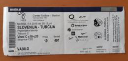 SOCCER Football Ticket Slovenia : TURKEY 5.6.2016 Friendly Match Stadium Stozice Ljubljana - Match Tickets