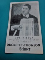 AUTOGRAPHE DÉDICACE SUR PHOTO DE GUS VISEUR DISQUES DUCRETET -THOMSON - Autographs