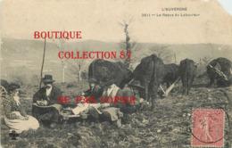 ☺♦♦ REPAS Des LABOUREURS Avec Les BOEUFS - LABOURAGE - Landbouw