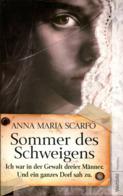 Sommer Des Schweigens - Ich War In Der Gewalt Dreier Männer. Und Ein Ganzes Dorf Sah Zu. - Sonstige
