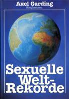 Sexuelle Weltrekorde - Sonstige