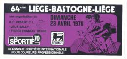 Autocollant - Cyclisme, Vélo - Classique LIEGE - BASTOGNE - LIEGE 1978 - Course Cycliste (b261) - Autocollants