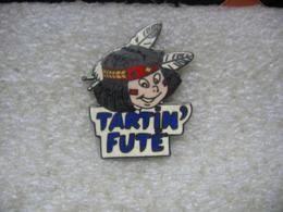Pin's Vintage Collector Indien TARTIN' FUTE - Pin