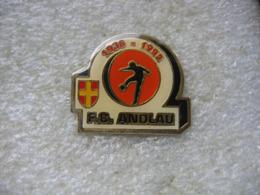 Pin's Du Club De Football FC ANDLAU (Dépt 67) - Football